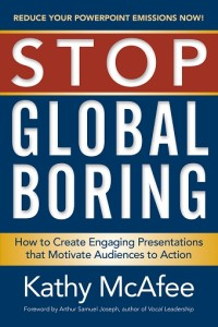 Stop Global Boring by Kathy McAfee