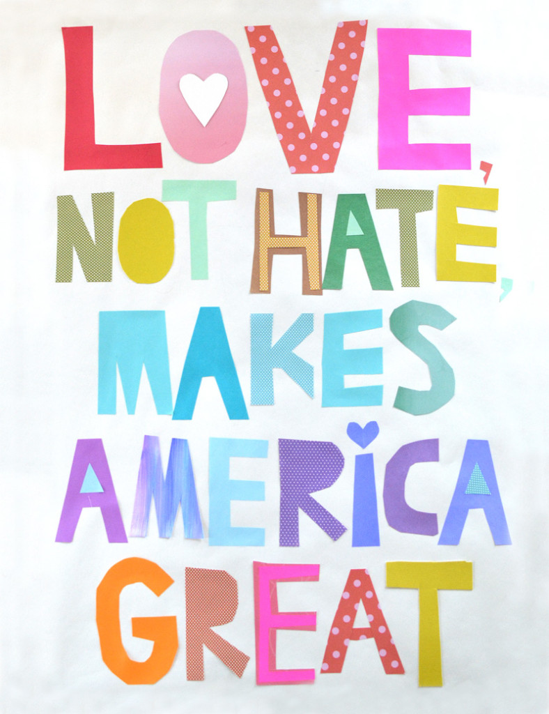 Poster - love not hate makes America great